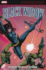 MARVEL EPIC COLLECTION TP BLACK WIDOW 01 BEWARE