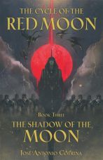 CYCLE OF RED MOON TP 03 SHADOW OF THE CORTINA JOSE ANTONIO