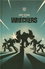 TRANSFORMERS TP HC LAST STAND OF THE WRECKERS