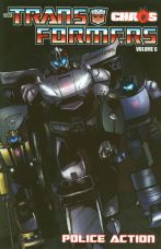 TRANSFORMERS TP 06 CHAOS POLICE ACTION